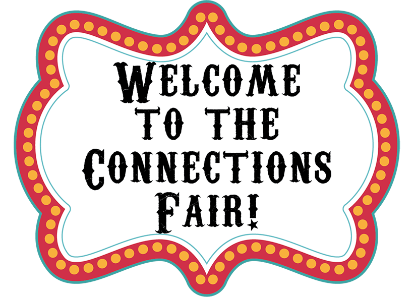 Welcome to the Connections Fair